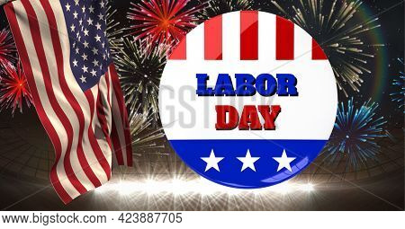 Composition of labor day button badge and american flag over fireworks in night sky. patriotism, independence and celebration concept digitally generated image.
