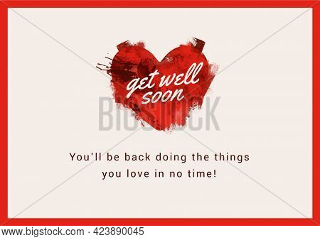 Composition of well wishes text with red heart in frame. get well wishes and communication concept digitally generated image.