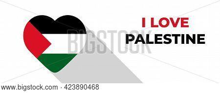 I Love Palestine Background Design. Flag Of Palestine. Palestine Flag Vector Illustration.
