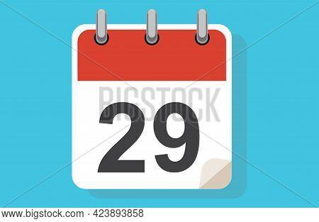 Day Twenty-nine. Simple Calendar With Date 29. Flat Calendar Icon Vector Illustration. Calendar Icon