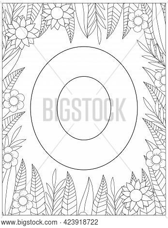 Letter O Coloring Page. Floral Coloring. Vector Illustration.