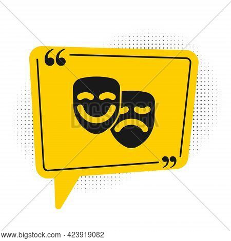 Black Comedy And Tragedy Theatrical Masks Icon Isolated On White Background. Yellow Speech Bubble Sy