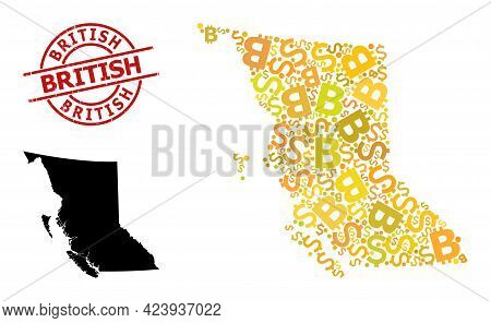 Grunge British Stamp Seal, And Financial Collage Map Of British Columbia Province. Red Round Stamp S