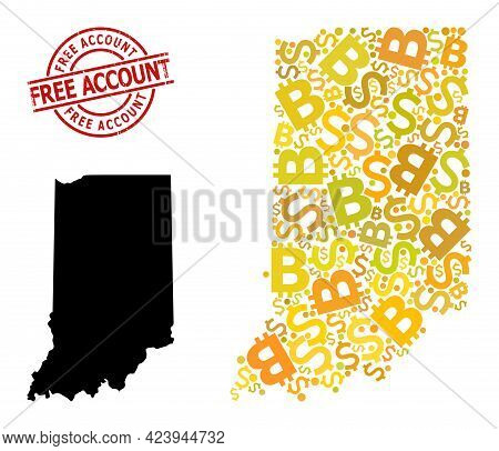 Grunge Free Account Seal, And Currency Mosaic Map Of Indiana State. Red Round Seal Includes Free Acc