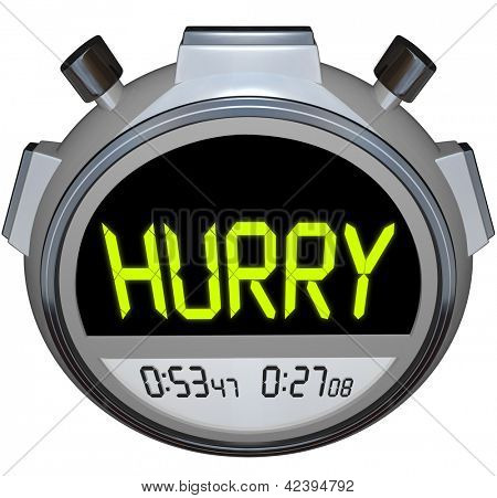 The word Hurry in yellow letters on a stopwatch timer to encourage you to pick up the pace and use faster speed to get to your destination or complete a goal poster