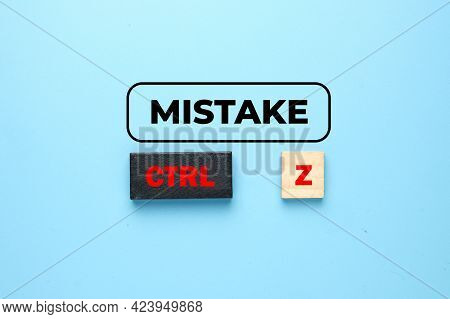 A Picture Of Mistake Word With Control Word At Black Wooden Block And Z At Word Tiles. Real Life Has