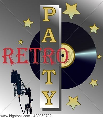 Illustration Depicting The Inscription Retro Party On The Background Of A Vinyl Gramophone Record An