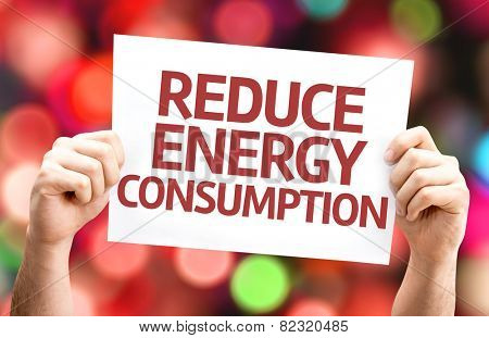Reduce Energy Consumption card with colorful background with defocused lights