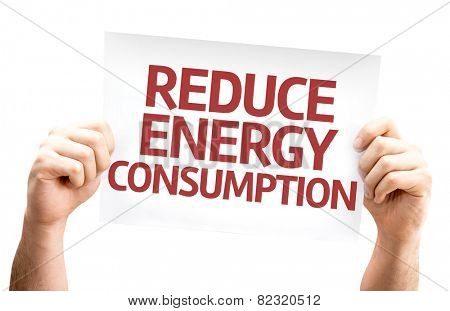 Reduce Energy Consumption card isolated on white background