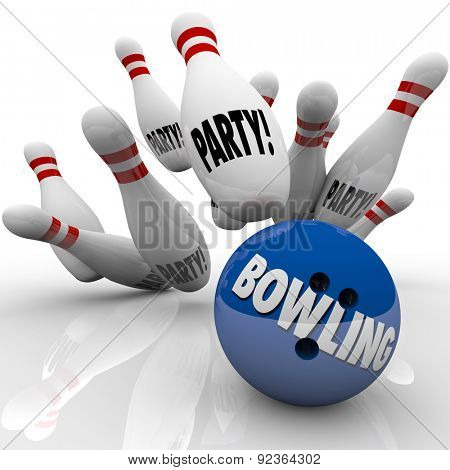 Bowling Party words on a ball striking pins to illustrate or invite you to a fun celebration with sports activities, games and prizes