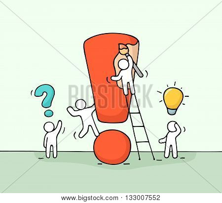 Sketch of working little people with big exclamation sign. Doodle cute miniature scene of workers trying to solve problem. Hand drawn cartoon vector illustration for business design.