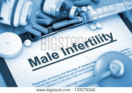 Male Infertility Diagnosis, Medical Concept. Composition of Medicaments. Male Infertility - Medical Report with Composition of Medicaments - Pills, Injections and Syringe. 3D.