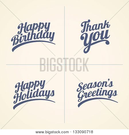 Vector Happy Birthday, Thank you, Happy Holidays and Seasons Greeting text set. Good wishes text collection.