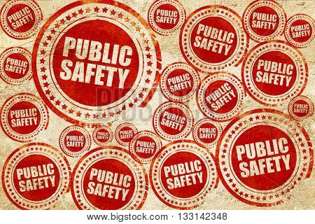 public safety, red stamp on a grunge paper texture