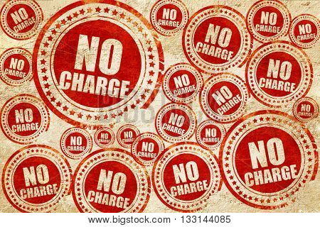 no charge, red stamp on a grunge paper texture
