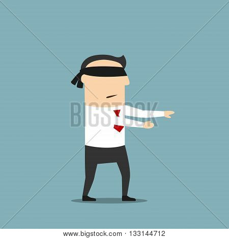 Disoriented cartoon blindfolded businessman with black band on eyes is walking forward with extended arms trying to find his way