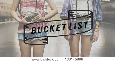 Bucket List Explore Lifestyle Experience Traveling Concept