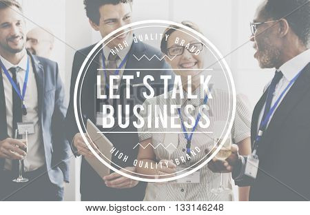 Let's Talk Business Opportunity Organization Concept