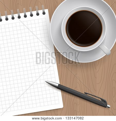 Blank Pad of Paper ready for your own text, Pen and Coffee, Realistic top view vector illustration. Coffe and notebook on wooden table
