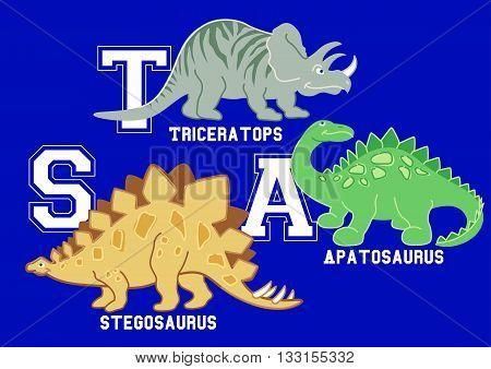 Dinosaurs letters Triceratops Apatosaurus and Stegosaurus .