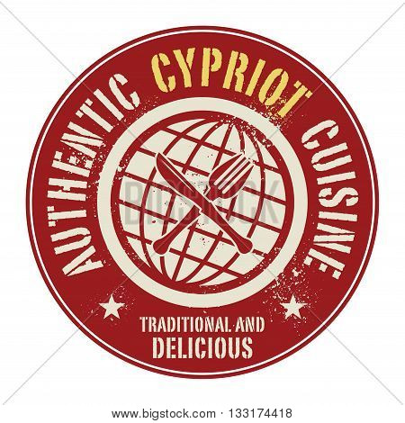 Abstract stamp or label with the text Authentic Cypriot Cuisine written inside, vector illustration