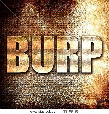 burp, 3D rendering, metal text on rust background
