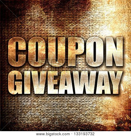 coupon giveaway, 3D rendering, metal text on rust background