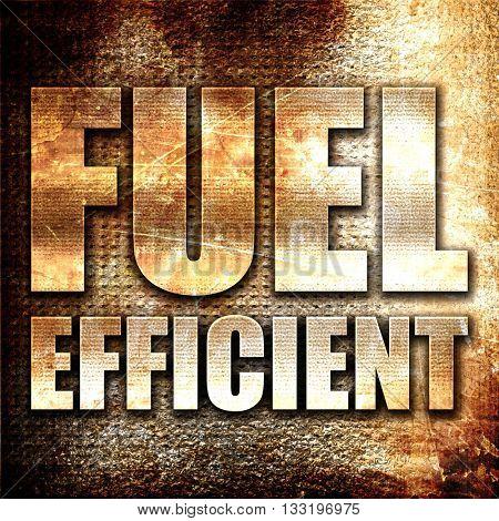 fuel efficient, 3D rendering, metal text on rust background