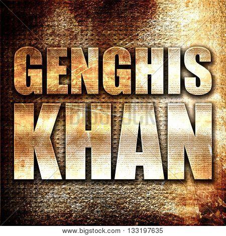 genghis khan, 3D rendering, metal text on rust background