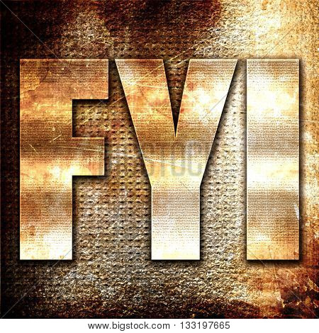 fyi, 3D rendering, metal text on rust background