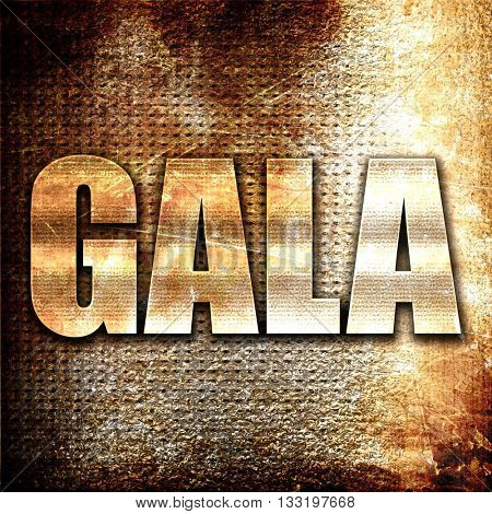 gala, 3D rendering, metal text on rust background