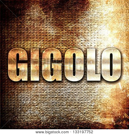 gigolo, 3D rendering, metal text on rust background