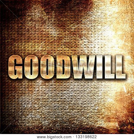 goodwill, 3D rendering, metal text on rust background