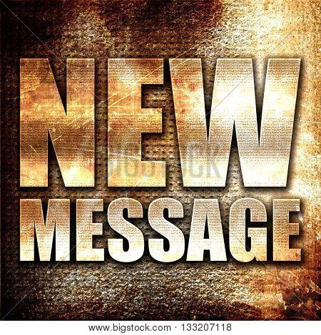 new message, 3D rendering, metal text on rust background