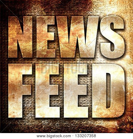 news feed, 3D rendering, metal text on rust background