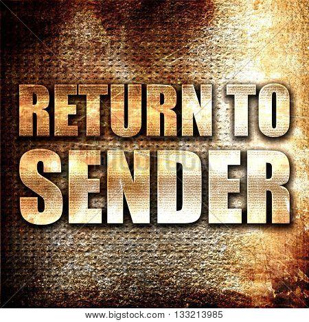 return to sender, 3D rendering, metal text on rust background