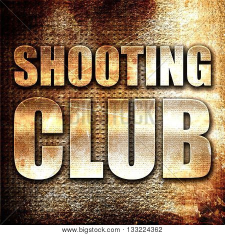 shooting club, 3D rendering, metal text on rust background