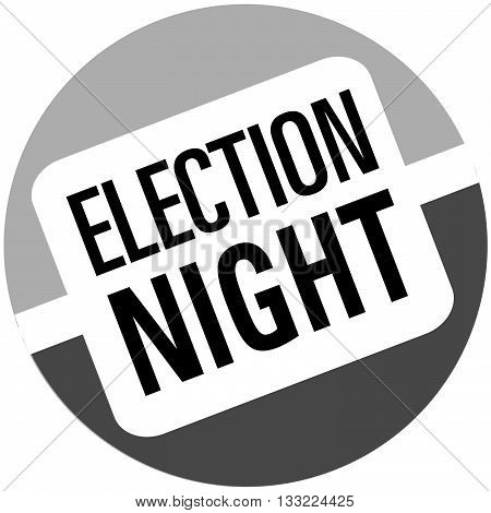 election night button shape for electing officers and other elected officials