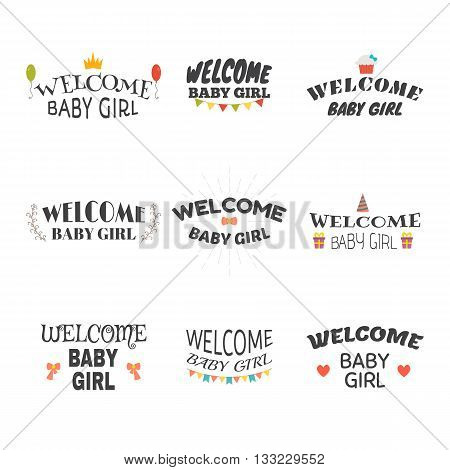 Welcome Baby Girl. Baby Girl Arrival Postcards. Set Of Emblems, Labels, Stickers Or Badges. Baby Sho
