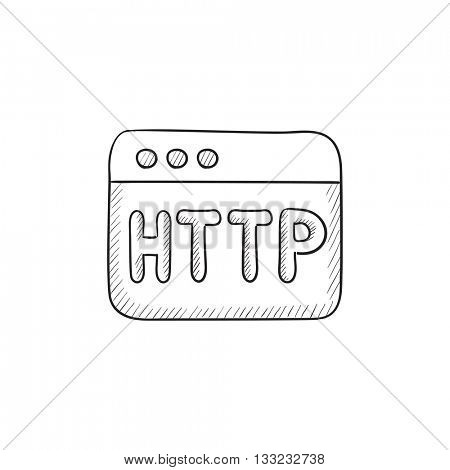 Browser window with http text vector sketch icon isolated on background. Hand drawn Browser window with http text icon. Browser window with http text sketch icon for infographic, website or app.