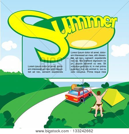 Summer travel print and banner design. Happy man celebrating cand camping near a road green fields and a red car. Digital vector image.
