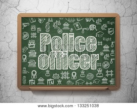 Law concept: Chalk White text Police Officer on School board background with  Hand Drawn Law Icons, 3D Rendering