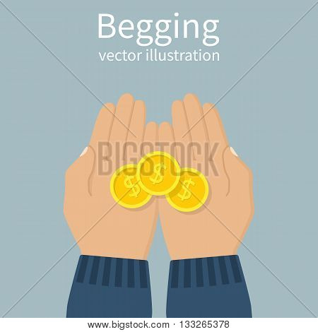 Begging concept. Hand man begging money. Open palms with cash coins. Vector illustration flat design. Beg for money. Donation money.