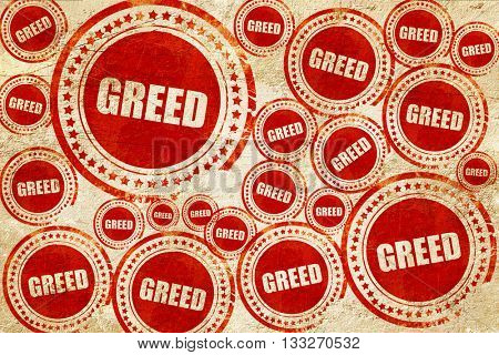 greed, red stamp on a grunge paper texture
