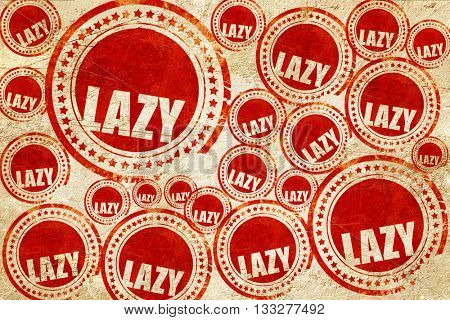 lazy, red stamp on a grunge paper texture