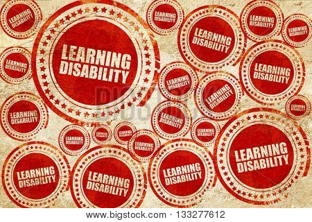 learning disability, red stamp on a grunge paper texture