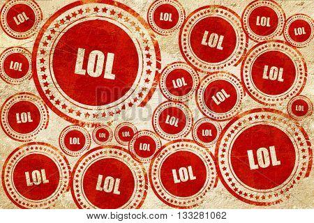 lol internet slang, red stamp on a grunge paper texture