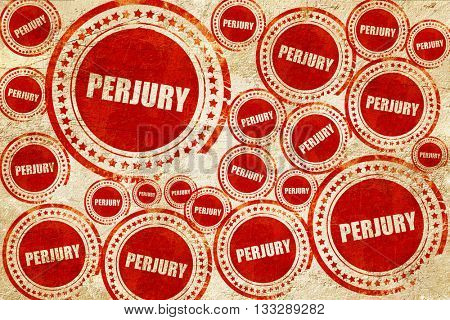 perjury, red stamp on a grunge paper texture