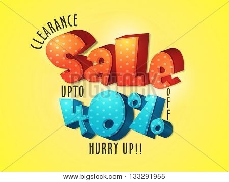 3D Sale Lettering design on shiny yellow background, Clearance Sale Poster, Sale Banner, Sale Flyer, Upto 40% Off, Vector illustration.