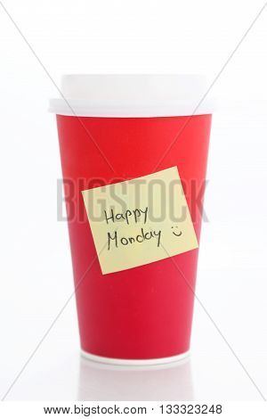 Coffee to go. Paper coffee cup with happy monday note